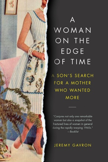 A Woman on the Edge of Time - A Son Investigates His Trailblazing Mother's Young Suicide - cover