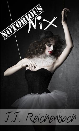 Notorious Nix - Nix Series #2 - cover