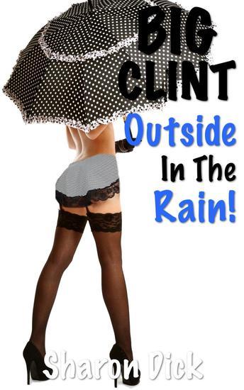 Big Clint Outside In The Rain - BIG CLINT - cover