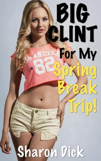 Big Clint For My Spring Break Trip - BIG CLINT - cover