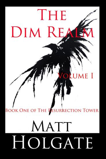 The Dim Realm Volume I - The Resurrection Tower #1 - cover