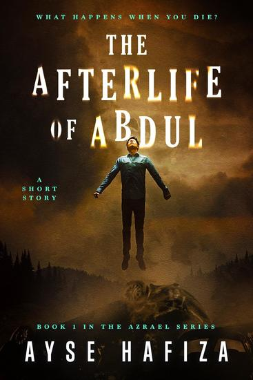 The Afterlife of Abdul - Azrael Series #1 - cover