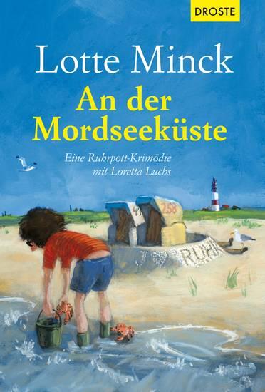 An der Mordseeküste - Eine Ruhrpott-Krimödie mit Loretta Luchs - cover