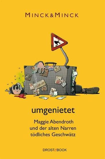 umgenietet - Maggie Abendroth und der alten Narren tödliches Geschwätz - cover