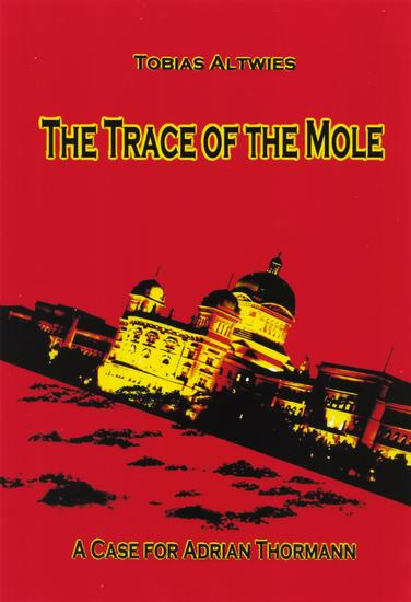 The Trace of the Mole - A Case for Adrian Thormann - cover