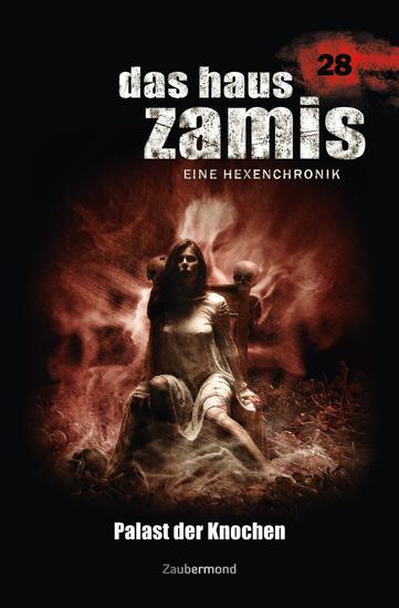 Das Haus Zamis 28 – Palast der Knochen - cover