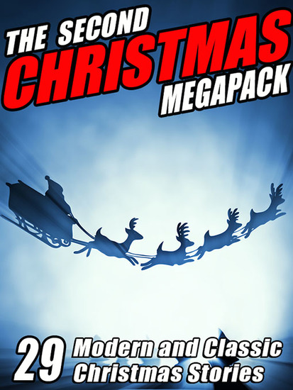 The The Second Christmas Megapack - 29 Modern and Classic Christmas Stories - cover