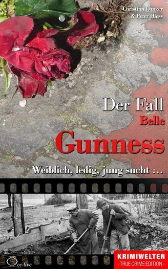 Der Fall Belle Gunness - Weiblich ledig jung sucht - cover