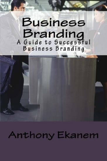 Business Branding - A Guide to Successful Business Branding - cover