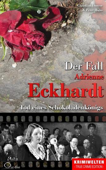 Der Fall Adrienne Eckhardt - Tod eines Schokoladenkönigs - cover