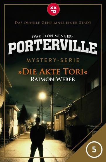Porterville - Folge 05: Die Akte Tori - Mystery-Serie - cover