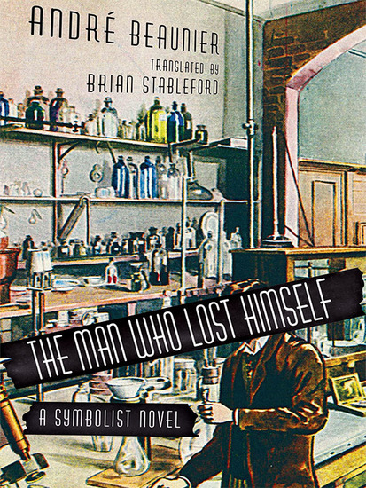 The Man Who Lost Himself - A Symbolist Novel - cover