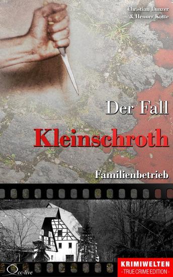 Der Fall Kleinschroth - Familienbetrieb - cover