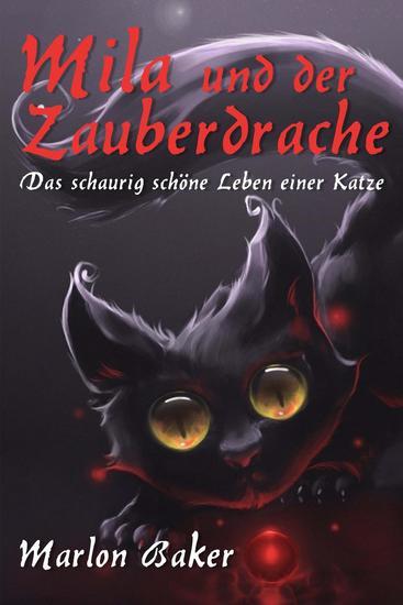 Mila und der Zauberdrache - Das schaurig schöne Leben einer Katze - cover