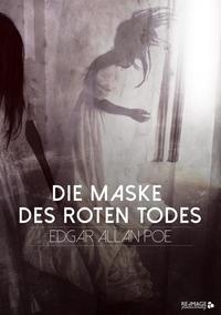 Die Maske des Roten Todes online lesen