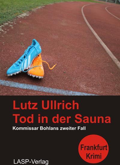 Tod in der Sauna - Kommissar Bohlans zweiter Fall - cover