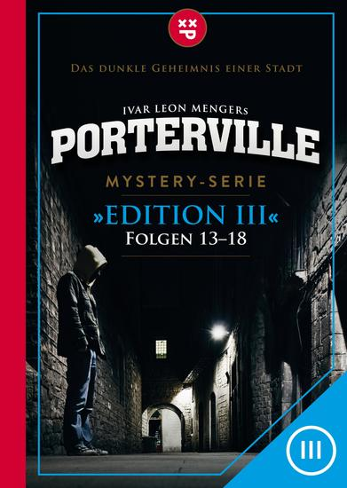 Porterville (Darkside Park) Edition III (Folgen 13-18) - Mystery-Serie - cover