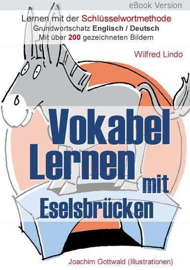 Vokabel Lernen mit Eselsbrücken Lernen mit der Schlüsselwortmethode Grundwortschatz English Deutsch - Mit über 200 gezeichneten Bildern - cover