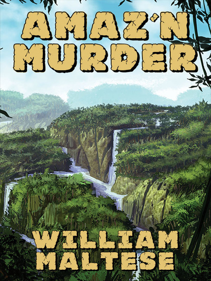Amaz'n Murder - A Cozy Mystery Novel  - cover