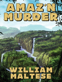 Amaz'n Murder - A Cozy Mystery Novel