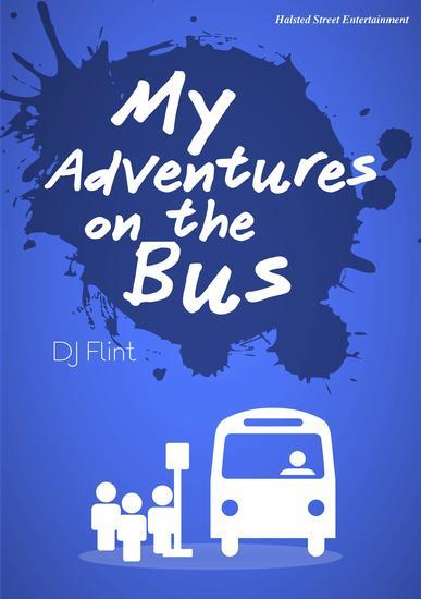 My Adventures on the Bus - How I Decided That I Should Buy a Car - cover