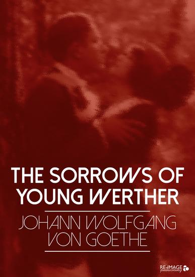 werthers suicide in the sorrows of young werther by johann wolfgang von goethe The sorrows of young werther (german: die leiden des jungen werthers) is an epistolary, loosely autobiographical novel by johann wolfgang von goethe, first published in 1774.