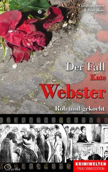 Der Fall Kate Webster - Roh und gekocht - cover