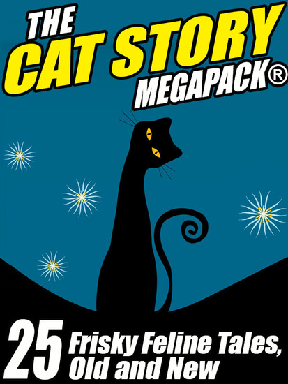The Cat Megapack - 25 Frisky Feline Tales Old and New - cover