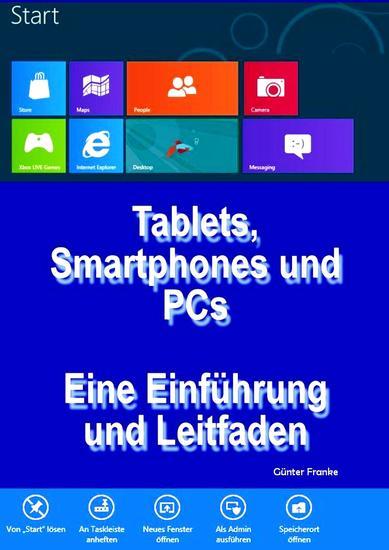 """""""Tablets Smartphones und PCs – Eine Einführung und Leitfaden"""" - cover"""