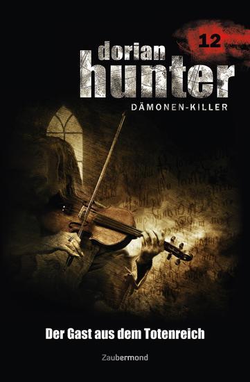 Dorian Hunter 12 - Der Gast aus dem Totenreich - cover