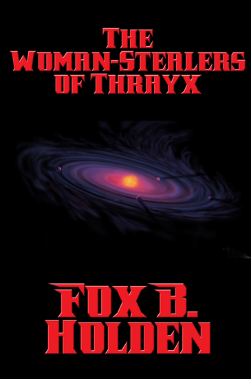 The Woman-Stealers of Thrayx - cover
