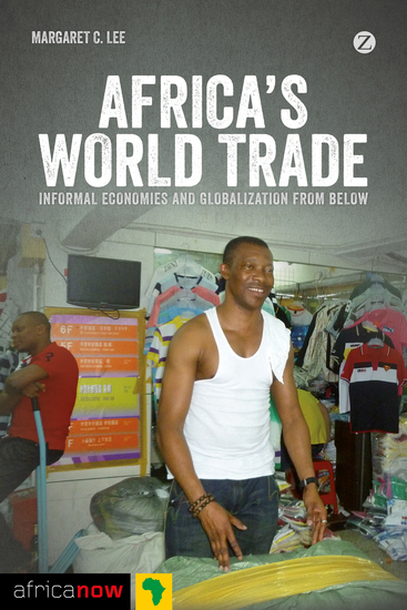 Africa's World Trade - Informal Economies and Globalization from Below - cover