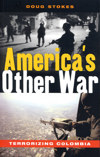 America's Other War - Terrorizing Colombia - cover