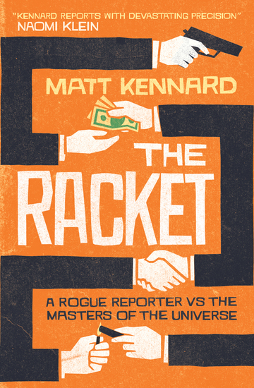 The Racket - A Rogue Reporter vs the American Elite - cover
