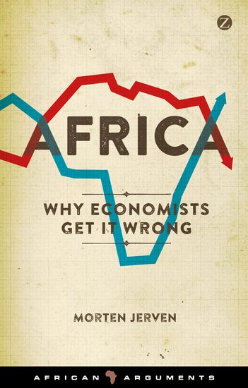 Africa - Why Economists Get It Wrong - cover
