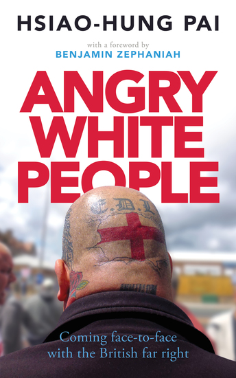 Angry White People - Coming Face-to-Face with the British Far Right - cover