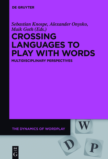 Crossing Languages to Play with Words - Multidisciplinary Perspectives - cover