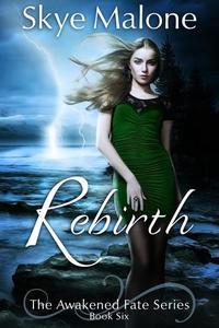 Rebirth - Awakened Fate #6