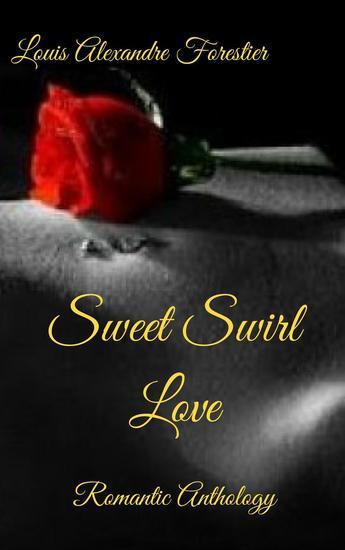 Sweet Swirl Love- Romantic Anthology - cover