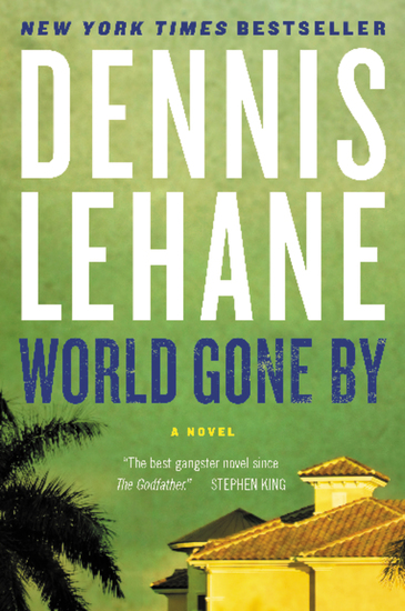World Gone By - A Novel - cover