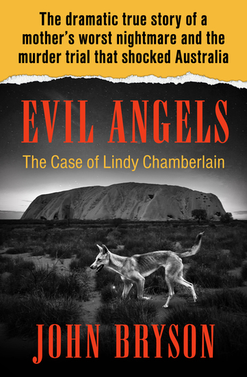 Evil Angels - The Case of Lindy Chamberlain - cover