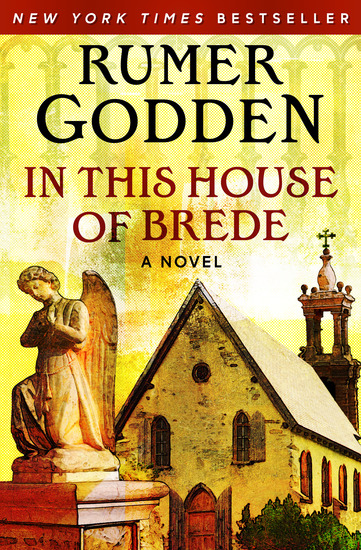 In This House of Brede - A Novel - cover