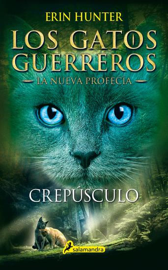 Crepúsculo - Los gatos guerreros - La nueva profecía V - cover