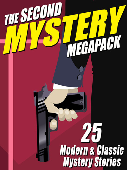 The Second Mystery Megapack - 25 Modern & Classic Mystery Stories - cover