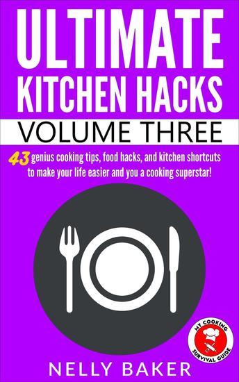 Ultimate Kitchen Hacks - Volume 3 - Ultimate Kitchen Hacks #3 - cover
