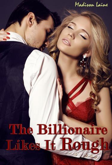 The Billionaire Likes It Rough - cover