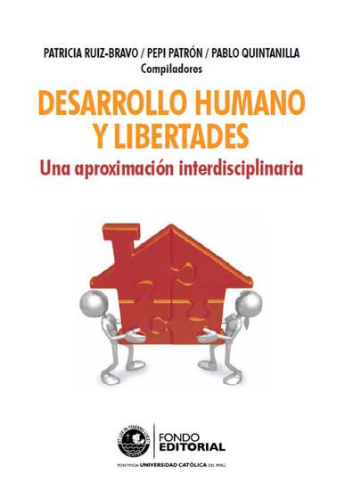 Desarrollo humano y libertades - Una aproximación interdisciplinaria - cover