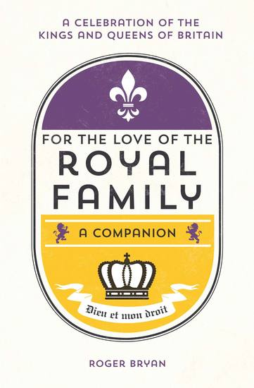 For the Love of the Royal Family - A Companion - cover