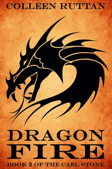 Dragon Fire - The Cael Stone #2 - cover
