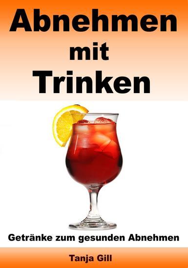 Abnehmen mit Trinken - Getränke zum gesunden Abnehmen - cover